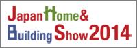 Japan Home & Building Show 2014